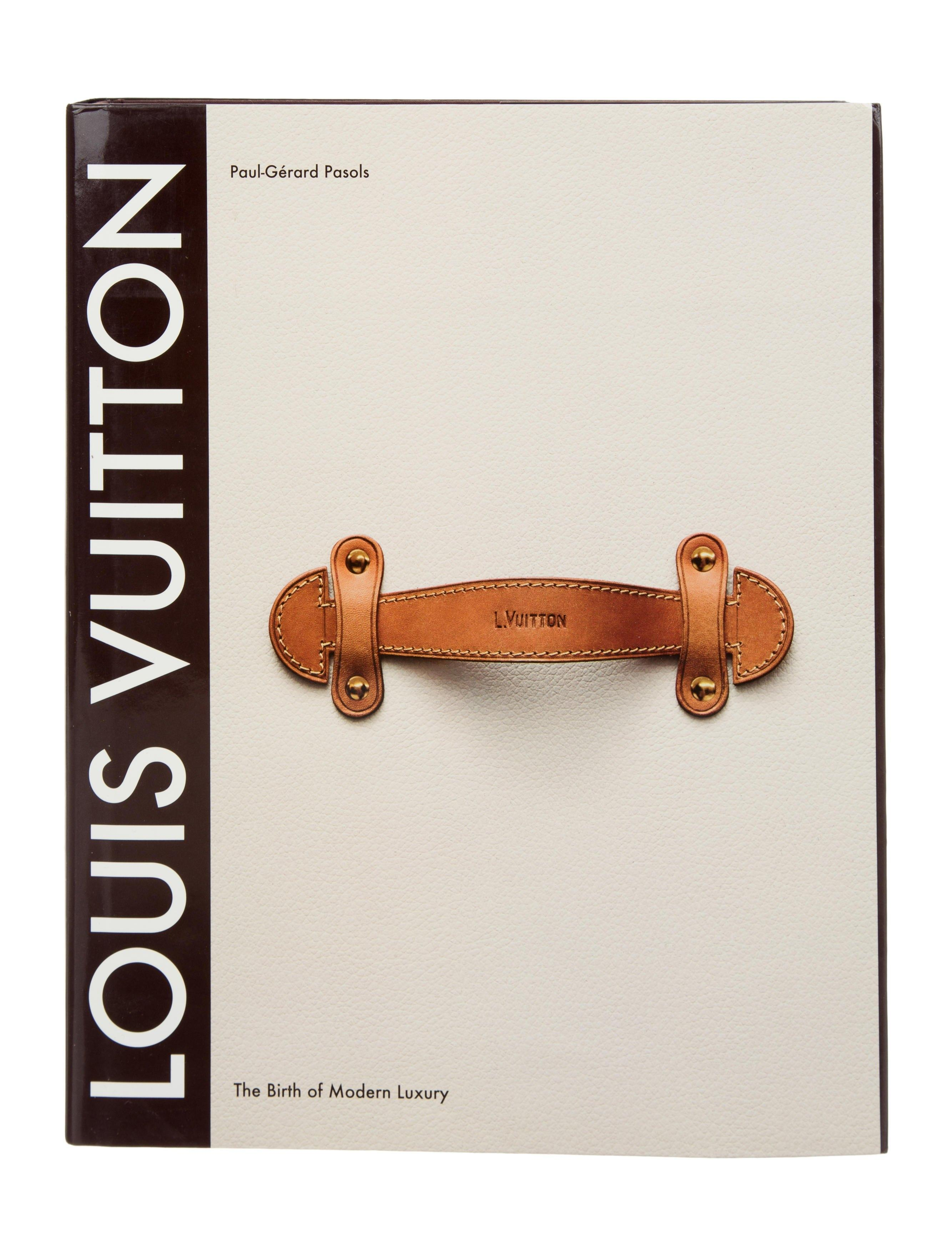 Louis Vuitton Brown The Birth Of Modern Luxury Coffee Table Book
